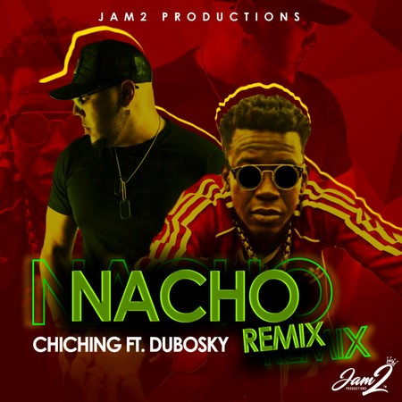 Chi-Ching-Ching-ft-dubosky-Nacho-Remix
