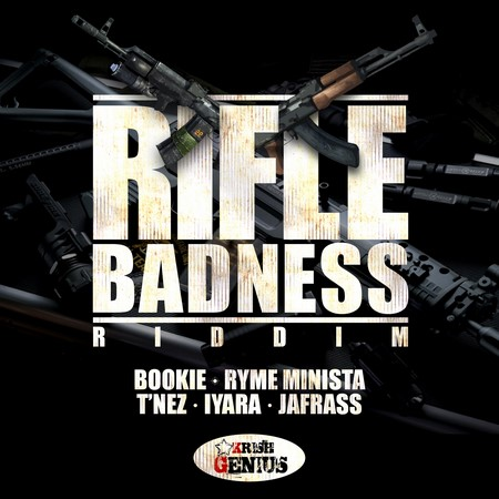RIFLE-BADNESS-RIDDIM-COVER RIFLE BADNESS RIDDIM [FULL PROMO] - KRISH GENIUS RECORDS