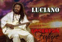 Luciano-Uncertain-Future