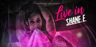 SHANE-E-LIVE-IN