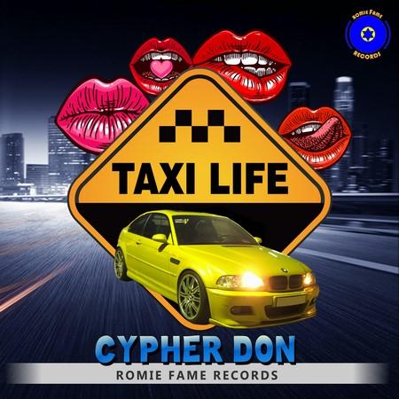 CYPHER-DON-TAXI-LIFE