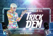 Danielle-D.I-Trick-Dem