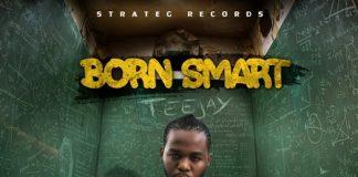 TeeJay-Born-smart