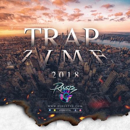 trap-time-2018 DJ RUSTY G - TRAP TIME - MIXTAPE