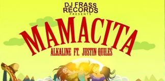 Alkaline Ft Justin Quiles - Mamacita