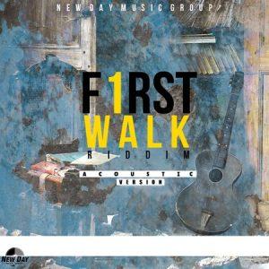 FIRST WALK RIDDIM