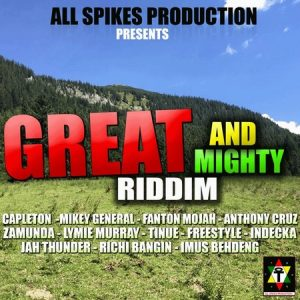 GREAT-AND-MIGHTY-RIDDIM-COVER-300x300 GREAT & MIGHTY RIDDIM [FULL PROMO] - ALL SPIKES PRODUCTION