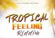 Tropical Feeling Riddim
