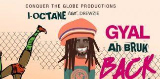 I-Octane-Gyal-A-Bruk-Back