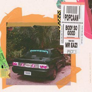 Popcaan-feat.-Mr-Eazi-Body-So-Good