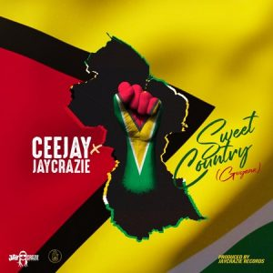 CEEJAY-x-JAYCRAZIE-SWEET-COUNTRY