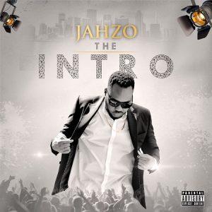 JAHZO-THE-INTRO