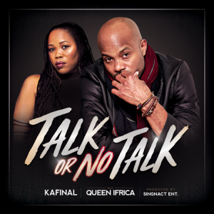 KAFINAL-FT-QUEEN-IFRICA-TALK-OR-NO-TALK