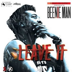 Beenie-Man-Leave-It-cover-300x300 BEENIE MAN - LEAVE IT (ELEPHANT MAN DISS) - BILLIONAIRE BOOTCAMP RECORDS