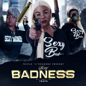 Ikaya-Sexy-Badness-Cover-300x300 IKAYA - SEXY BADNESS - TRIPLE L RECORDS