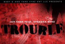 Jah-Cure-Ft-Spragga-Benz-Trouble