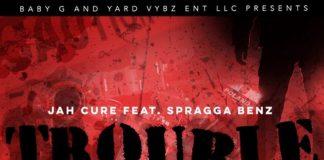 Jah-Cure-Ft-Spragga-Benz-Trouble