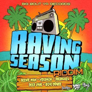 Raving-Season-Riddim-Cover-300x300 RAVING SEASON RIDDIM [FULL PROMO] - BIG BOUT YA RECORDS