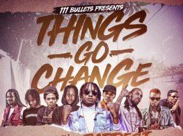 111-Bullets-Things-Go-Change-Mixtape