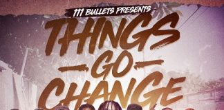 111-Bullets-Things-Go-Change-Mixtape