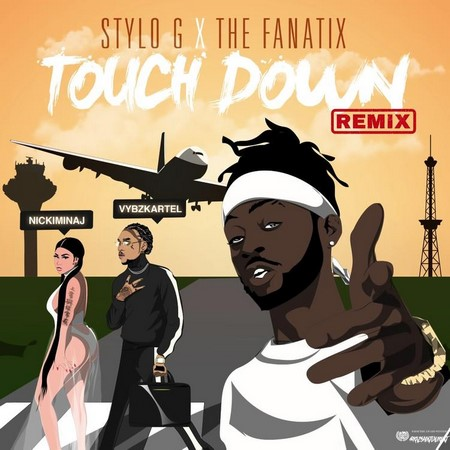 STYLO-G-FT-NICKI-MINAJ-VYBZ-KARTEL-TOUCH-DOWN-REMIX