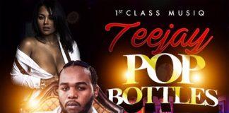 Teejay-Pop-Bottles