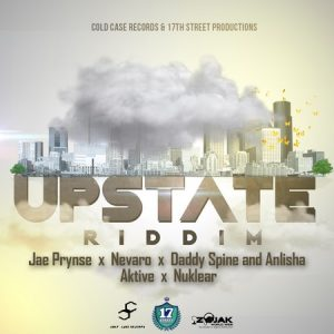 Upstate-Riddim-Front-Cover-300x300 JAE PRYNSE - 9 MONTHS - UPSTATE RIDDIM - COLD CASE RECORDS