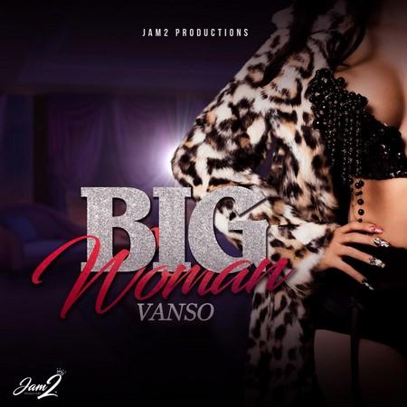 VANZO-BIG-WOMAN