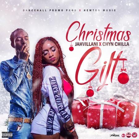 christmas-GIFT-cover-sized JAHVILLANI X CHYN CHILLA - CHRISTMAS GIFT - DANCEHALL PROMO & HEMTON MUSIC