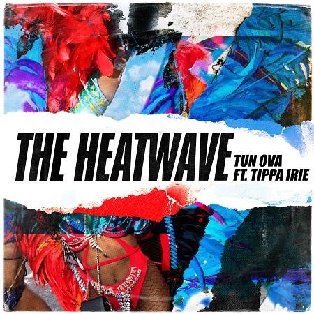 the-heatwave-ft-tippa-irie-tun-ova-cover