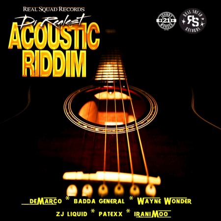 Di-Realest-Acoustic-Riddim-Cover DI REALEST ACOUSTIC RIDDIM [FULL PROMO] - REAL SQUAD RECORDS