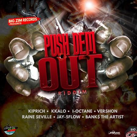 Push-Dem-Out-Riddim