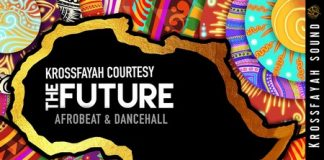 Krossfayah, Fayah Mix 11,The Future, Afrobeat Mixtape