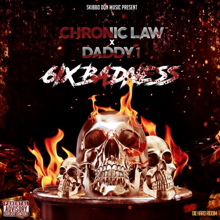 Chronic-law-x-daddy1-6ix-Badness
