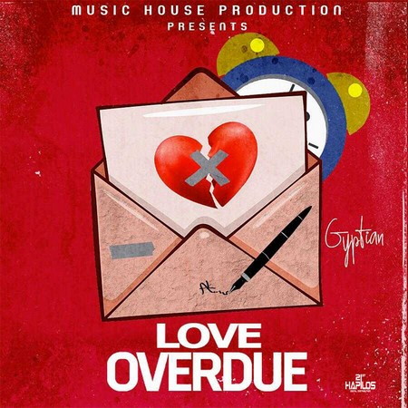 Gyptian-Love-Overdue-Cover GYPTIAN - LOVE OVERDUE - MUSIC HOUSE PRODUCTIONS