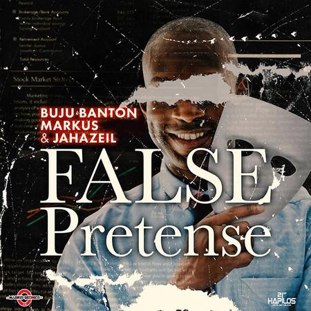 BUJU-BANTON-FT-MARKUS-JAHAZEIL-FALSE-PRETENSE