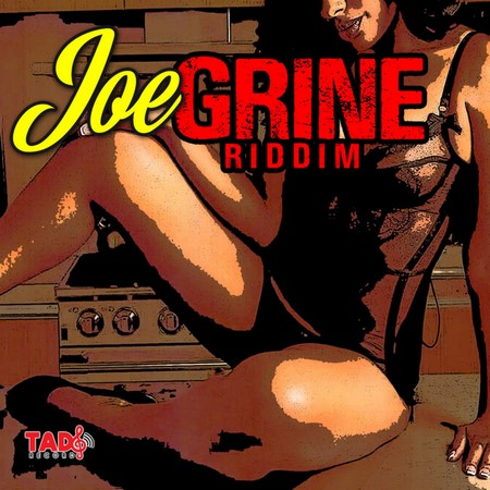 JOE-GRINE-RIDDIM-cover JOE GRINE RIDDIM [FULL PROMO] - TADS RECORDS