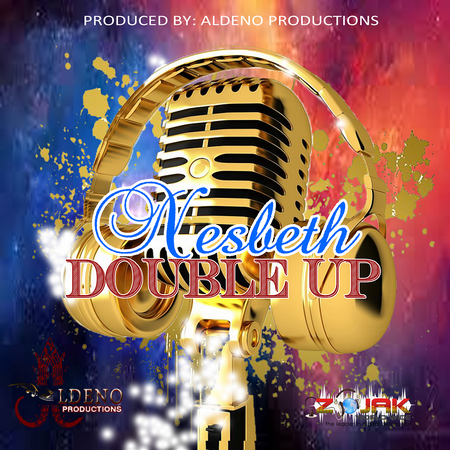 Nesbeth-Double-Up-Cover NESBETH - DOUBLE UP - ALDENO PRODUCTIONS