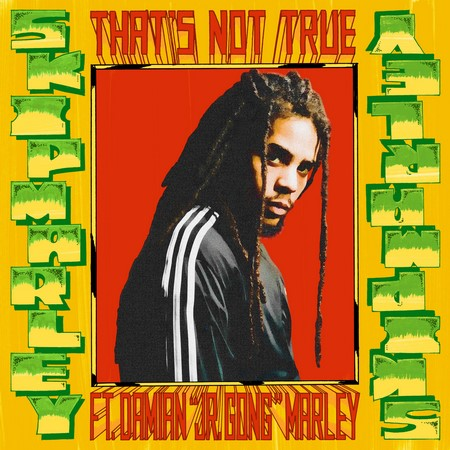 Skip-Marley-Thats-Not-True-feat.-Damian-Jr.-Gong-Marley