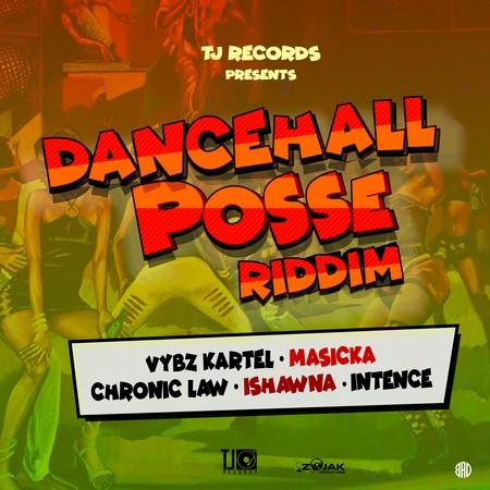 dancehall-posse-riddim-cover DANCEHALL POSSE RIDDIM [FULL PROMO] - TJ RECORDS