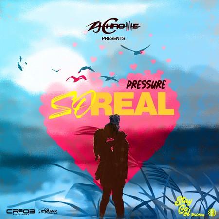 Pressure-So-Real-stay-cool-riddim-artwork
