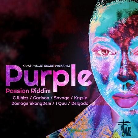 Purple-Passion-riddim-cover PURPLE PASSION RIDDIM [FULL PROMO] - FAMS HOUSE MUSIC