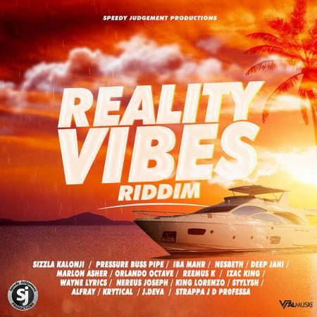 Reality-Vibes-Riddim REALITY VIBES RIDDIM [FULL PROMO] - SPEEDY JUDGEMENT PRODUCTIONS