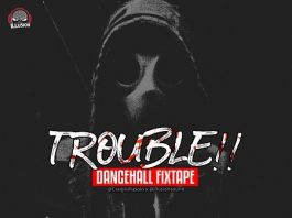 Trouble-Danceahall