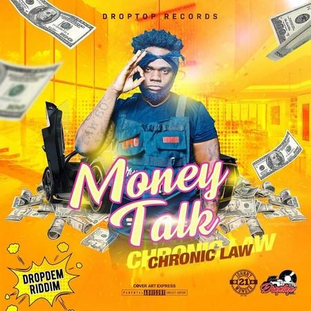 CHRONIC LAW - MONEY TALK - DROP DEM RIDDIM