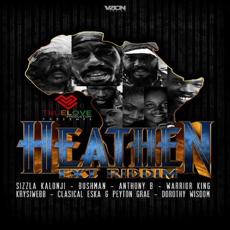 HEATHEN-EXT-RIDDIM-COVER HEATHEN EXT RIDDIM [FULL PROMO] - TRUE LOVE RECORDS