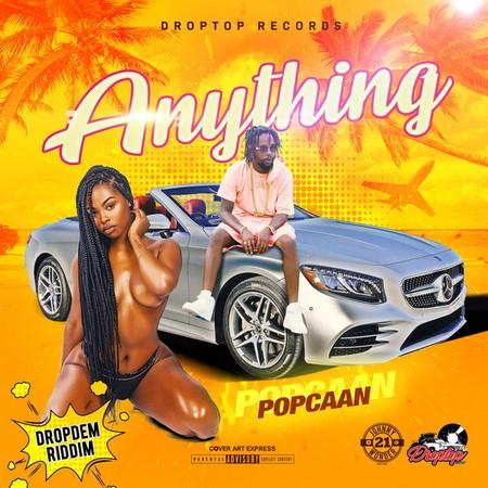 POPCAAN-ANYTHING-DROP-DEM-RIDDIM