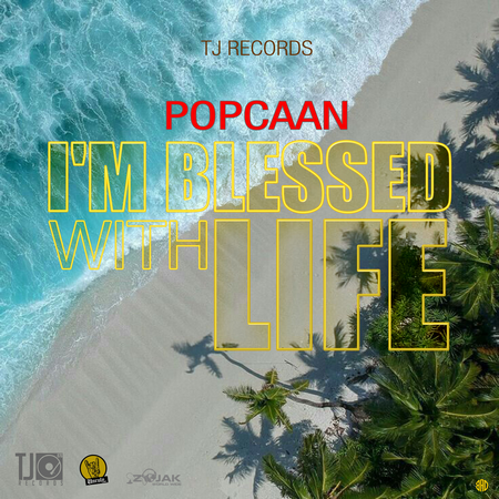 Popcaan-Im-Blessed-with-Life