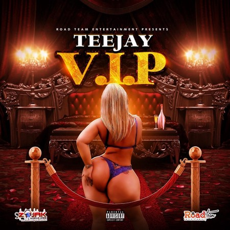 TEEJAY-VIP-COVER TEEJAY - VIP - ROAD TEAM ENTERTAINMENT