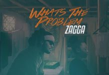 ZAGGA-WHATS-THE-PROBLEM